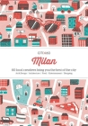 Citix60: Milan: 60 Creatives Show You the Best of the City Cover Image