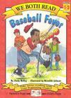 Baseball Fever (We Both Read - Level 1-2) Cover Image