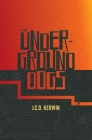 The Underground Dogs Cover Image