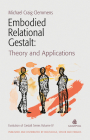 Embodied Relational Gestalt: Theories and Applications Cover Image
