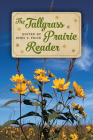 The Tallgrass Prairie Reader Cover Image