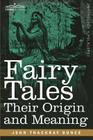 Fairy Tales: Their Origin and Meaning Cover Image