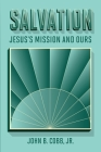 Salvation: Jesus's Mission and Ours Cover Image