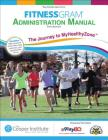 Fitnessgram Administration Manual with Web Resource: The Journey to Myhealthyzone Cover Image