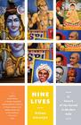 Nine Lives: In Search of the Sacred in Modern India Cover Image