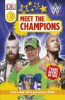 DK Readers Level 2: WWE Meet the Champions Cover Image