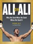 Ali on Ali: Why He Said What He Said When He Said It Cover Image