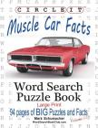 Circle It, Muscle Car Facts, Large Print, Word Search, Puzzle Book Cover Image