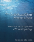The Wholeness Quest Workbook & Journal: Reflections on the 10 signposts of the Heroine's Journey Cover Image