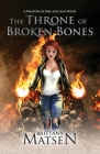 The Throne of Broken Bones Cover Image