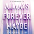 Always Forever Maybe Lib/E Cover Image