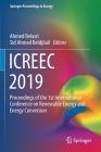 Icreec 2019: Proceedings of the 1st International Conference on Renewable Energy and Energy Conversion (Springer Proceedings in Energy) Cover Image