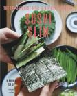 Sushi Slim: The One-Japanese-Meal-a-Day Diet Cookbook Cover Image