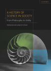 A History of Science in Society: From Philosophy to Utility, Second Edition Cover Image