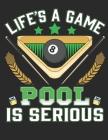 Life is a Game Pool is Serious: Planner Weekly and Monthly for 2020 Calendar Business Planners Organizer For To do list 8,5