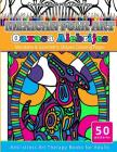 Coloring Books for Grownups Mexican Folk Art Oaxaca Alebrijes: Mandala & Geometric Shapes Coloring Pages Anti-stress Art Therapy Coloring Books for Ad Cover Image
