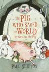 The Pig Who Saved the World Cover Image
