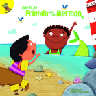 How to Be Friends with This Merman Cover Image