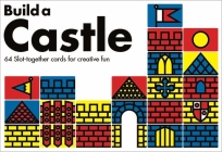 Build a Castle: 64 Slot-Together Cards for Creative Fun Cover Image