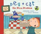 Peg + Cat: The Pizza Problem Cover Image