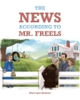 The News According to Mr. Freels Cover Image