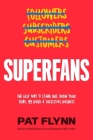 Superfans: The Easy Way to Stand Out, Grow Your Tribe, and Build a Successful Business Cover Image