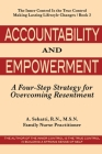 Accountability and Empowerment: A Four-Step Strategy for Overcoming Resentment Cover Image