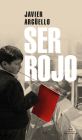 Ser Rojo / Being Red Cover Image