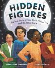 Hidden Figures: The True Story of Four Black Women and the Space Race Cover Image