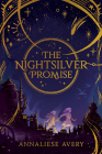 The Nightsilver Promise (Celestial Mechanism Cycle #1) Cover Image