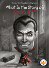 What Is the Story of Dracula? (What Is the Story Of?) Cover Image
