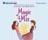 Magic in the Mix (Miri and Molly #2) Cover Image