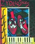 Zydeco Shoes: A Sensory Tour of Cajun Culture [With CD] Cover Image