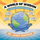 A World of Wisdom: Fun and Unusual Phrases from Around the Globe Cover Image