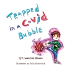 Trapped In A Covid Bubble Cover Image