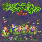 The Dancing Fireflies: An Entertaining Book for Children Ages 3-8 Cover Image