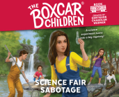 Science Fair Sabotage (The Boxcar Children Mysteries #157) Cover Image