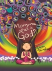 Momma, What Is God? Cover Image