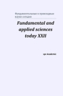 Fundamental and applied sciences today XХII: Proceedings of the Conference. North Charleston, 20-21.04.2020 Cover Image