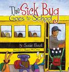 The Sick Bug Goes to School Cover Image