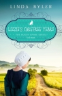 Lizzie's Carefree Years: The Buggy Spoke Series, Book 3 Cover Image