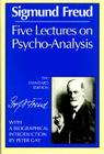 Five Lectures on Psycho-Analysis (Complete Psychological Works of Sigmund Freud) Cover Image