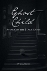 Ghost Child: Attack of the Black Annis Cover Image