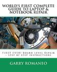 Worlds First Complete Guide To Laptop & Notebook Repair Cover Image