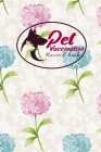 Pet Vaccination Record Book: Pet Vaccination Record Book, Vaccination Tracker, Vaccination Log, Vaccine Tracker, Hydrangea Flower Cover Cover Image