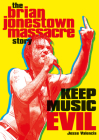 Keep Music Evil: The Brian Jonestown Massacre Story Cover Image