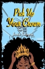 Pick Up Your Crown Cover Image