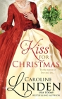A Kiss for Christmas: Holiday short stories Cover Image
