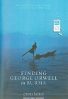 Finding George Orwell in Burma Cover Image