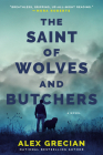 The Saint of Wolves and Butchers Cover Image